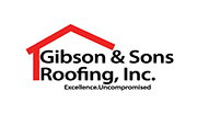 Gibson & Sons Roofing, Inc. Excellence Uncompromised